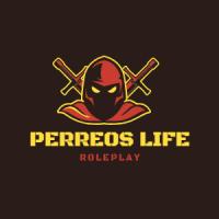 PERREOS LIFE RP