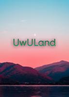 UwULand